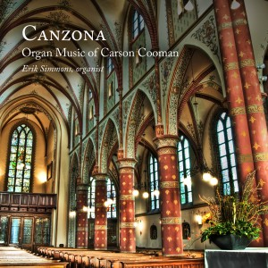 Canzona: Organ Music of Carson Cooman