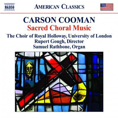 Carson Cooman: Sacred Choral Music