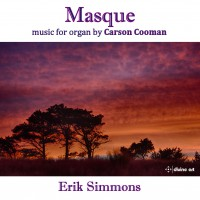 Masque: Music for Organ by Carson Cooman