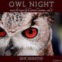 Owl Night: Music for Organ by Carson Cooman