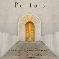 Portals: Music for Organ by Carson Cooman
