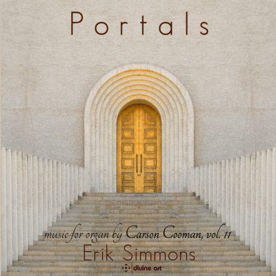 Portals: Music for Organ by Carson Cooman