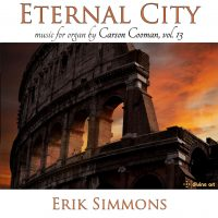 Eternal City: Music for Organ by Carson Cooman