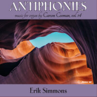 Antiphones: Music for Organ by Carson Cooman